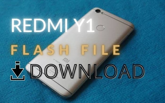 Xiaomi Redmi Y1/S1 Flash File Download