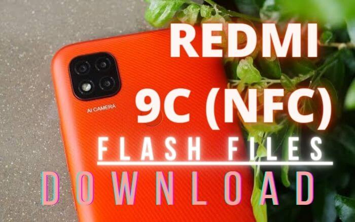 Xiaomi Redmi 9C (NFC) Stock ROM Flash File Download