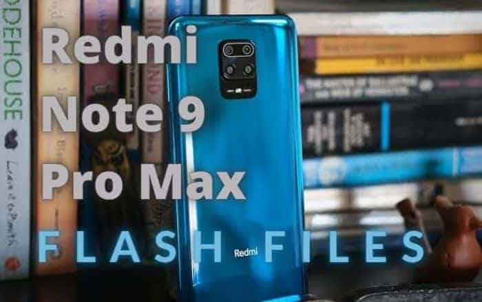 Xiaomi Redmi Note 9 Pro Max Flash File Download