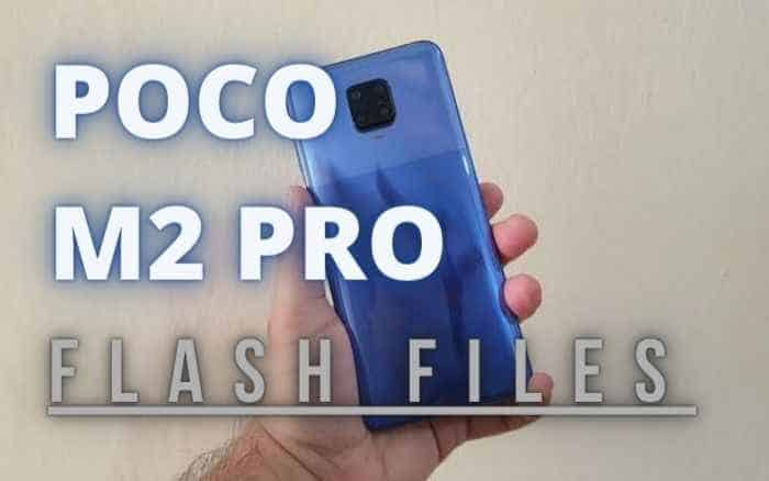 POCOPHONE M2 Pro Flash File Download