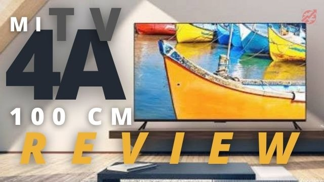 Xiaomi's Mi TV 4A 100 cm (40) Review